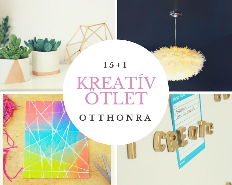 15+1 kreatív és olcsón kivitelezhető ötlet otthonra
